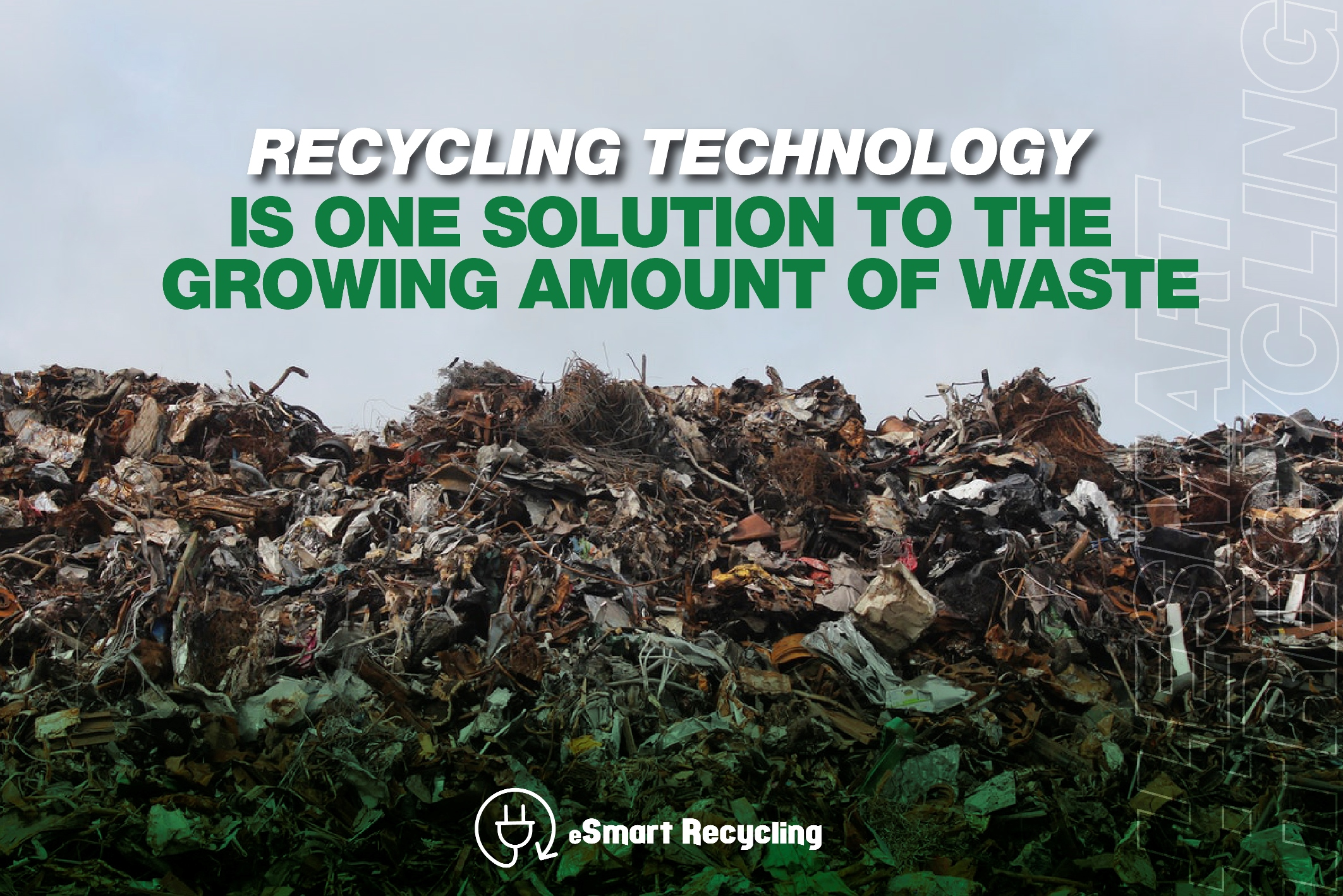 Recycling technology