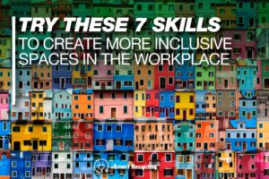 inclusive spaces in the workplace